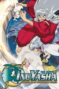 Инуяся: Меч покоряющий мир / Фильм третий / Inuyasha: Tenka Hadou no Ken