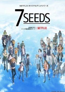7 Семян / [Сезон-2] / 7 Seeds